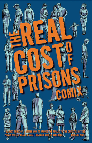 The Real Cost of Prisons Comix by Lois Ahrens