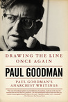 Drawing the Line Once Again: Paul Goodman's Anarchist Writings