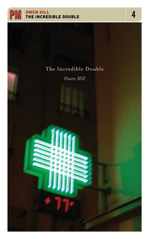 The Incredible Double by Owen Hill