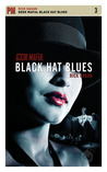 Geek Mafia: Black Hat Blues