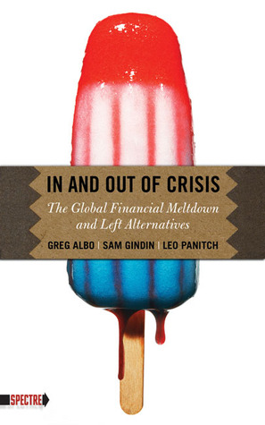 In and Out of Crisis by Greg Albo