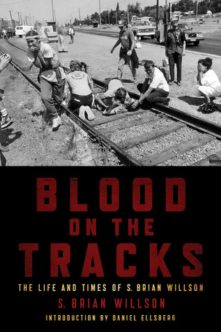 Blood on the Tracks by S. Brian Willson