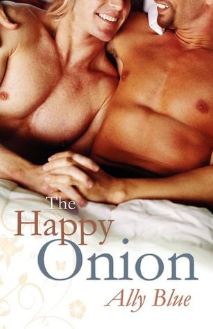 The Happy Onion by Ally Blue