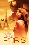 I'd Rather be in Paris (Super Agent, #2)