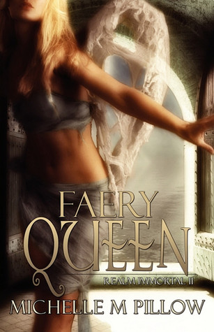 Faery Queen by Michelle M. Pillow