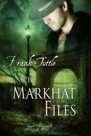 The Markhat Files by Frank Tuttle