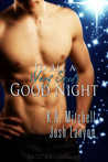 To All a (Very Sexy) Good Night