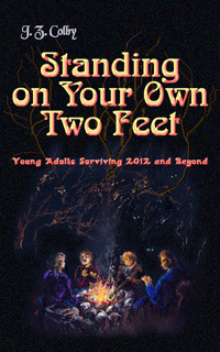 Standing on Your Own Two Feet by J.Z. Colby