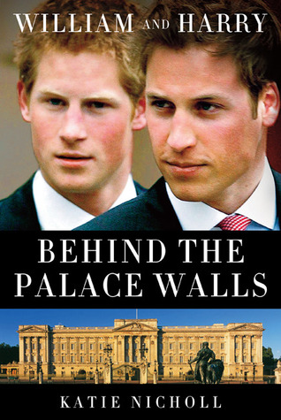 William and Harry by Katie Nicholl