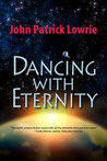 Dancing With Eternity