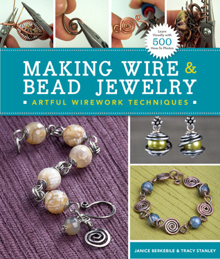 Making Wire Bead Jewelry: Artful Wirework Techniques