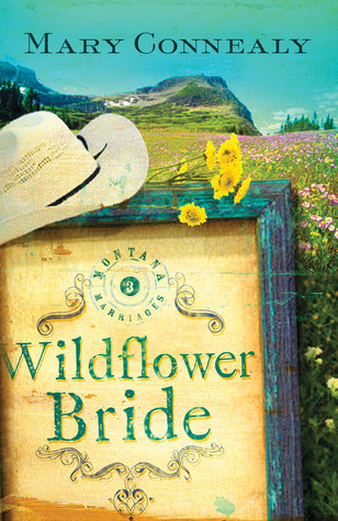 Wildflower Bride (Montana Marriages, #3)