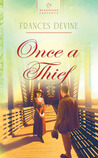 Once a Thief by Frances Devine