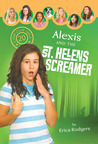 Alexis and the Saint Helens Screamer (Camp Club Girls #20)