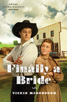 Finally a Bride (Texas Boardinghouse Brides, #3)