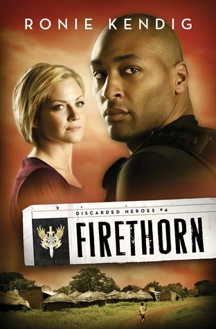 Firethorn by Ronie Kendig