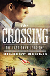The Crossing (The Last Cavaliers #1)