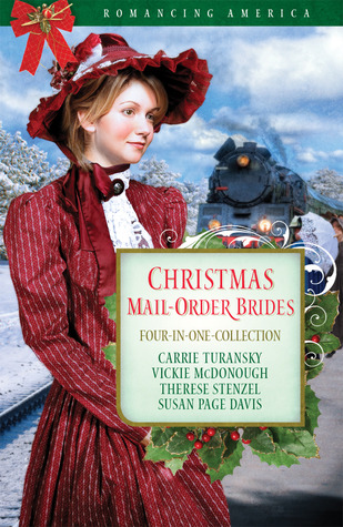 Christmas Mail-Order Brides by Carrie Turansky