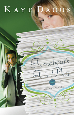 Ebook Turnabout's Fair Play by Kaye Dacus read!