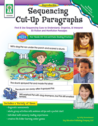 Sequencing Cut-Up Paragraphs, Ages 6 - 7: Find Use Sequencing Cues to Understand, Organize, Interpret 55 Fiction and Nonfiction Passages