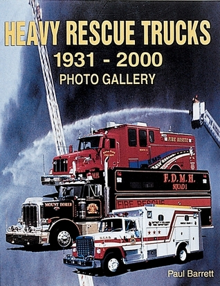 Heavy Rescue Trucks: 1931 - 2000 Photo Gallery