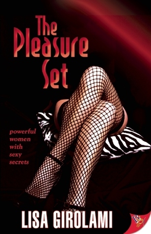 The Pleasure Set by Lisa Girolami