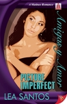 Picture Imperfect (Amigas y Amor, #3)
