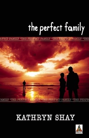 The Perfect Family by Kathryn Shay