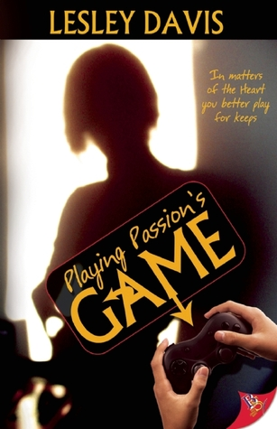 Playing Passion's Game (Playing, #1)