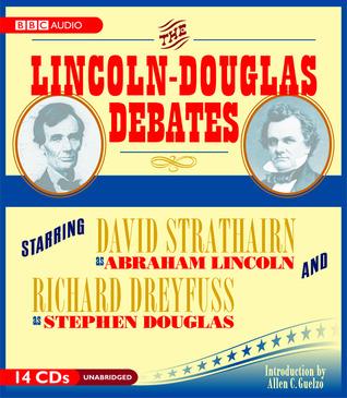The Lincoln-Douglas Debates by David Strathairn