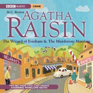 Agatha Raisin and the Wizard of Evesham / Agatha Raisin and the Murderous Marriage