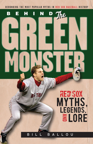 Behind the Green Monster by Bill Ballou