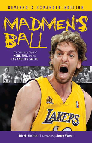 madmen-s-ball-the-continuing-saga-of-kobe-phil-and-the-los-angeles-lakers