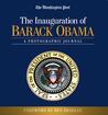 The Inauguration of Barack Obama by The Washington Post