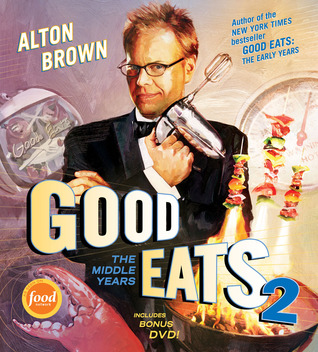 Good Eats by Alton Brown