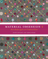Material Obsession 2 by Kathy Doughty