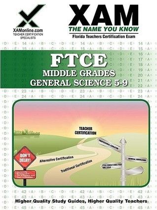 FTCE Middle Grades General Science 5-9: Teacher Certification Exam