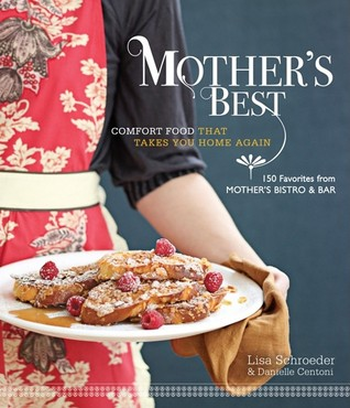 Mother's Best by Lisa  Schroeder