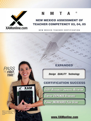 NMTA New Mexico Assessment of Teacher Competency 03, 04, 05 Teacher Certification Test Prep Study Guide