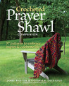 The Crocheted Prayer Shawl Companion by Janet Bristow