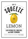 How to Squeeze a Lemon by Fine Cooking Magazine