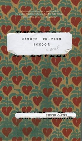Famous Writers School by Steven Carter