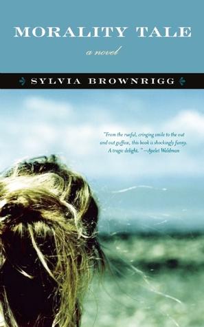 Morality Tale by Sylvia Brownrigg