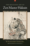 The Religious Art of Zen Master Hakuin