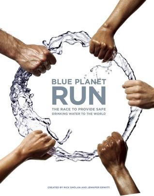 Blue Planet Run by Rick Smolan