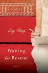 Waiting for Rescue: A Novel