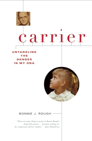 Carrier by Bonnie J. Rough