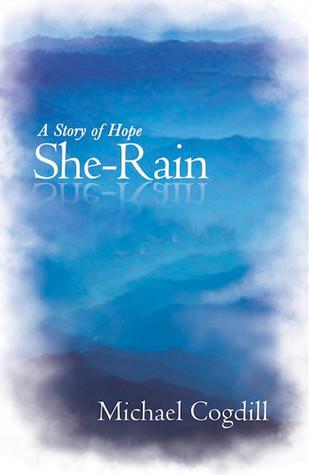 She-Rain by Michael Cogdill