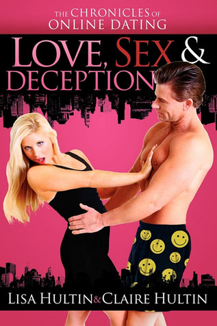 Love, Sex & Deception by Claire Hultin