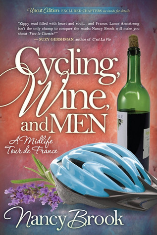 Cycling, Wine, and Men by Nancy Brook